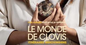 Affiche de l'exposition Le Monde de Clovis. Itinéraires mérovingiens au Musée de Mariemont