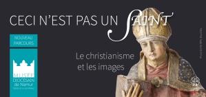 Ceci n'est pas un saint, l'affiche du nouveau parcours du musée diocésain de Namur