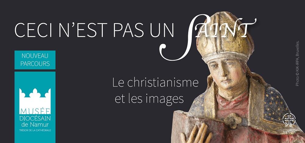 Visuel Ceci n'est pas un saint, nouveau parcours du musée diocésain de Namur